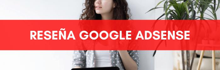 Descubre la reseña Google Adsense en KPublicidad.